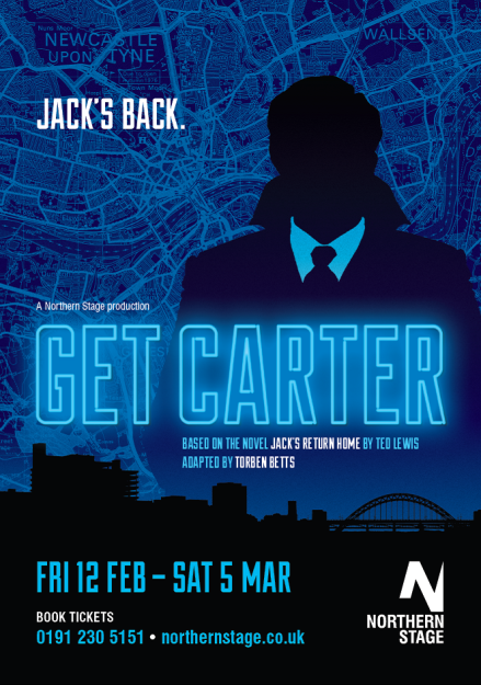 Get Carter, Northern Stage